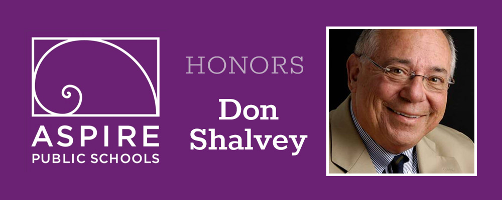 Aspire Public Schools Honors Don Shalvey
