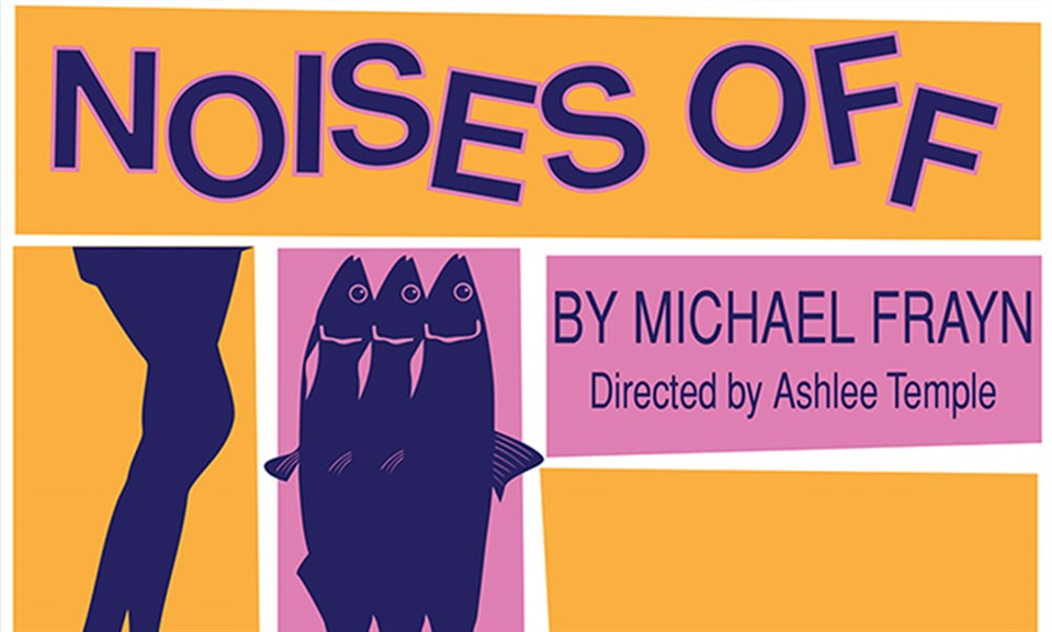 Delta Drama proudly presents 'Noises Off'