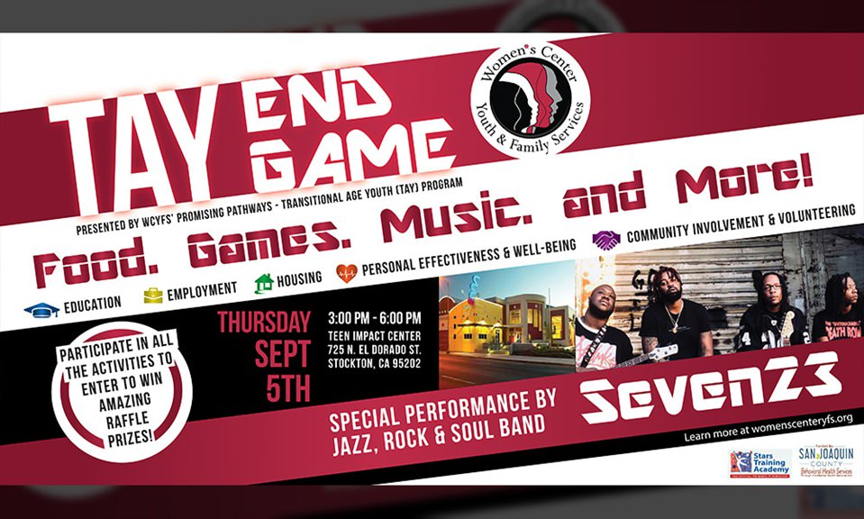 Women's Center-Youth & Family Services Hosts Annual Youth Event TAY End Game!