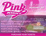 Ports' 10th Annual Pink Night Scheduled for Saturday, August 20th