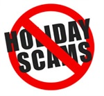 Don't get snowed by these Holiday Scams